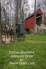 Doctor Braxton's Kentucky Bride (The Braxton Family Book 1) Kindle Edition