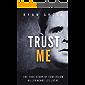 Trust Me: The True Story of Confession Killer Henry Lee Lucas (True Crime)