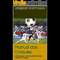 Manual dos Craques: Técnicas para o Aprimoramento do seu Futebol em Campo.