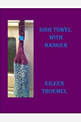 Dish Towel with Hanger Kindle Edition