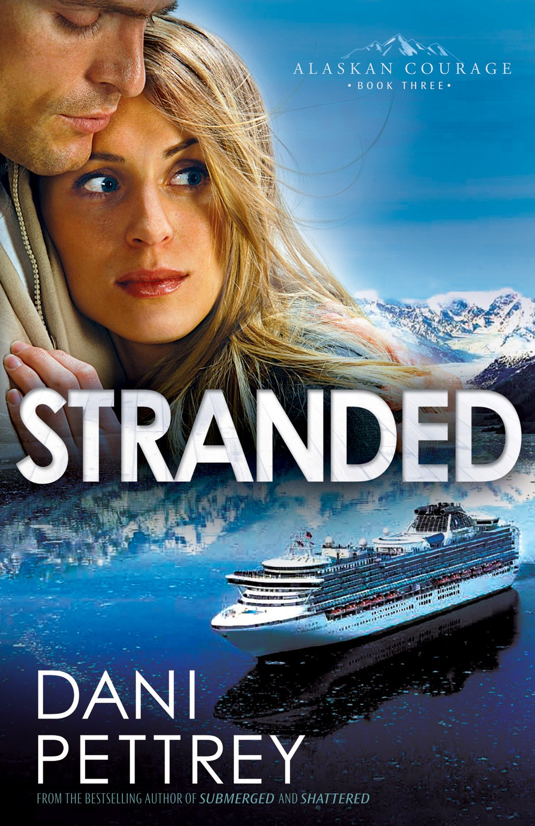 Stranded  Alaskan Courage Book  3   English Edition