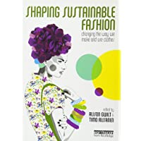Shaping Sustainable Fashion: Changing the Way We Make
