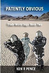 Patently Obvious: Trade World Saga Paperback