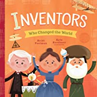 Inventors Who Changed the World: 2