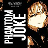 "Phantom Joke (From ""Fate Grand Order: Absolute Demonic Front - Babylonia"") [Opening]"