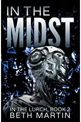 In the Midst (In the Lurch Book 2) Kindle Edition