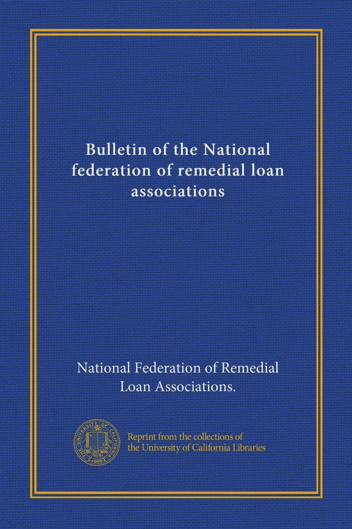 Bulletin of the National federation of remedial loan associations (v.12 (1920)) PDF