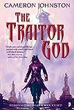 The Traitor God (The Age of Tyranny)