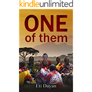 One of Them: My Life Among the Maasai of Kenya