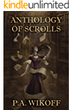 Anthology of Scrolls: Short Stories, Poetry & Prose