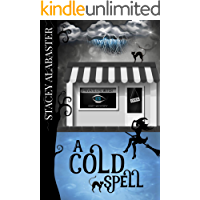 A Cold Spell (Private Eye Witch Cozy Mystery Book 2)