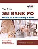 The New SBI Bank PO Guide to Preliminary Exam (Old Edition)