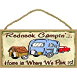 """Redneck Campin' Home Is Where We Park It Camping Sign Camper Plaque 5""""x10"""""""