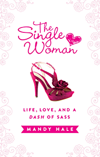 Womans Survival Guide The Sassy Single