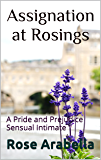 Assignation at Rosings: A Pride and Prejudice Sensual Intimate