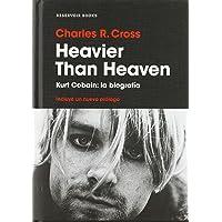 Heavier than Heaven: Kurt Cobain: la biografía (Reservoir