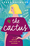 The Cactus: The uplifting warm-hearted word of mouth bestseller