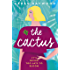 The Cactus: the uplifting Kindle bestseller of 2019