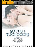 Sotto i tuoi occhi: La Regina (Italian Edition)