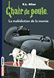 Chair de poule , Tome 01: La malédiction de la momie