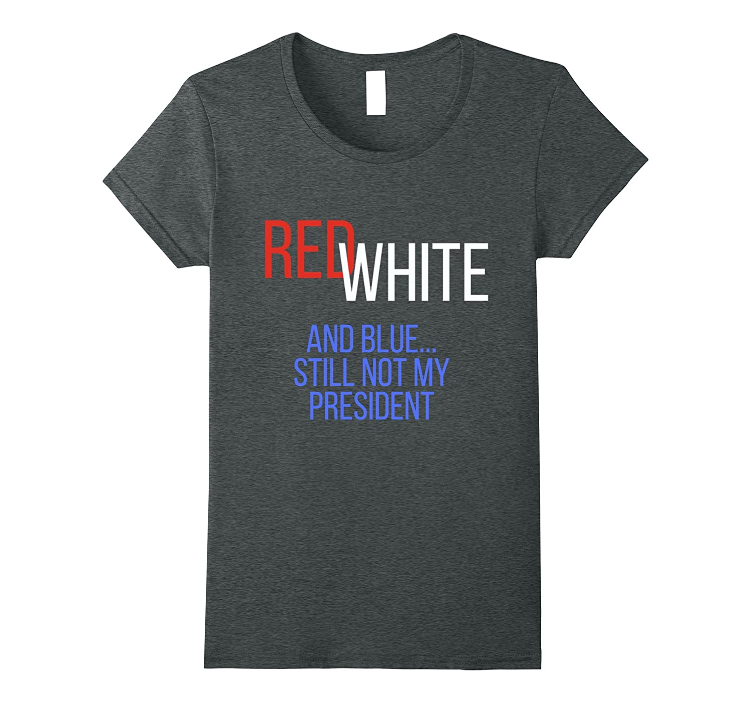 4th of July Red White and Blue Anti Trump Shirt