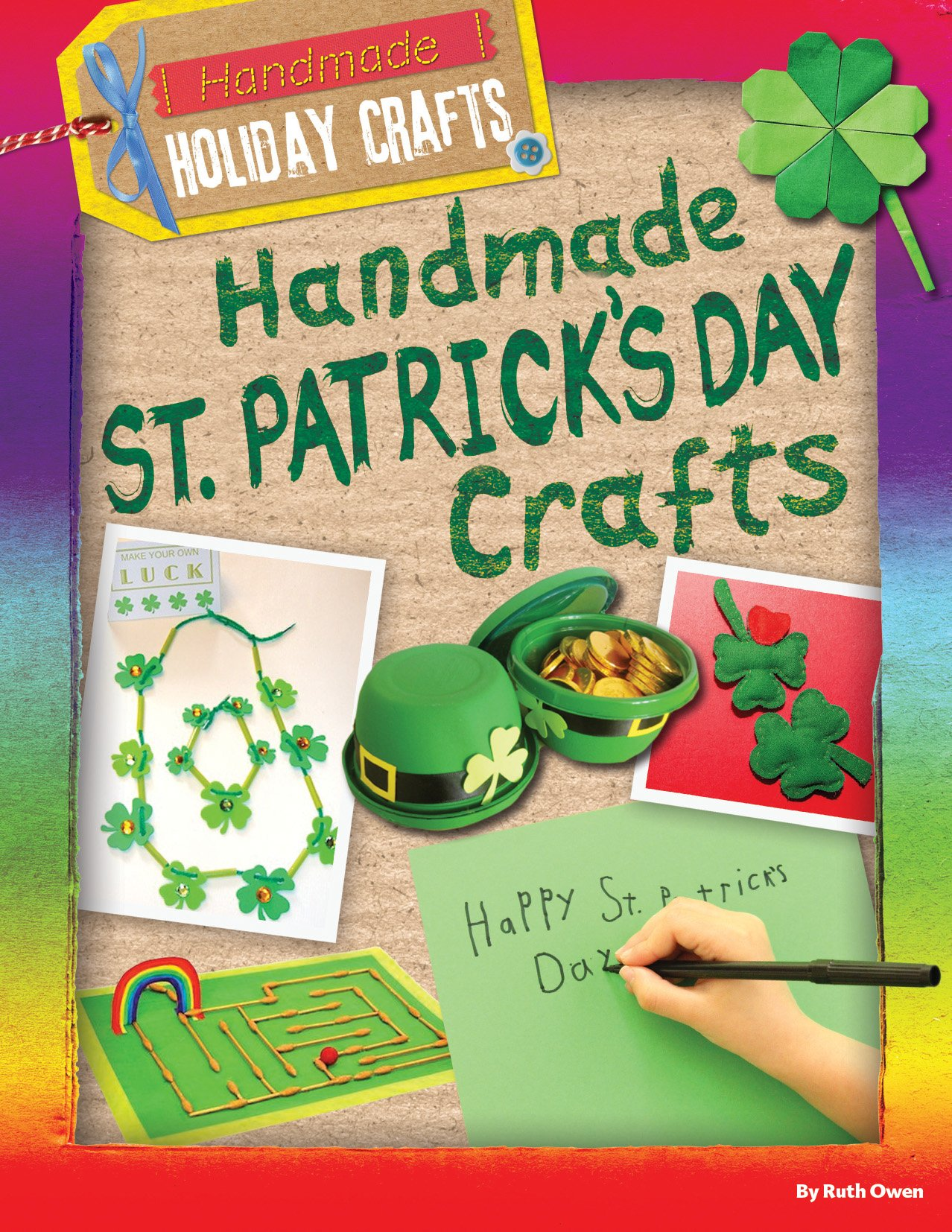 Handmade St. Patrick's Day Crafts (Handmade Holiday Crafts) by Gareth Stevens Pub (Image #1)
