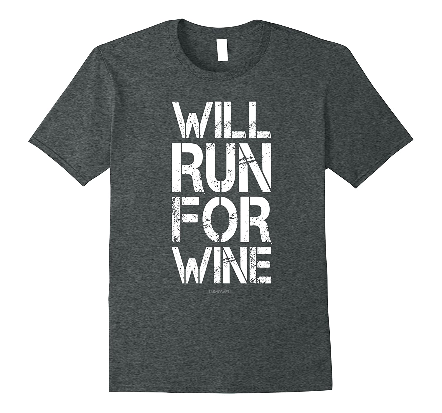Will Run For Wine T-Shirt - Funny Runner Shirt-TH