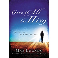 Give It All to Him (-) (English Edition)