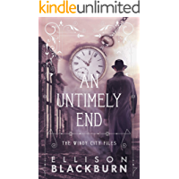 An Untimely End: a Windy City Files novel