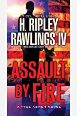 Assault by Fire (A Tyce Asher Novel Book 1) Kindle Edition