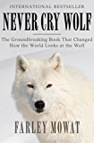 Never Cry Wolf (English Edition)
