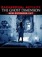 Paranormal Activity: The Ghost Dimension New Extended Cut