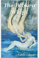 The Broken Wings Kindle Edition