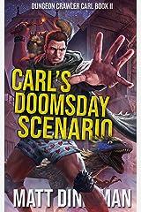 Carl's Doomsday Scenario: Dungeon Crawler Carl Book 2 Kindle Edition