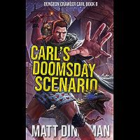 Carl's Doomsday Scenario: Dungeon Crawler Carl Book 2