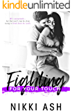 Fighting For Your Touch (Fighting Series Book 3)