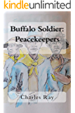 Buffalo Soldier: Peacekeepers
