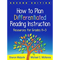 How to Plan Differentiated Reading Instruction: Resources for Grades K-3 2ed