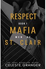Respect (The Men of Mafia St. Clair Book 1) Kindle Edition