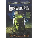 LOCKWOOD & CO.: THE WHISPERING SKULL (Lockwood & Co. (2))