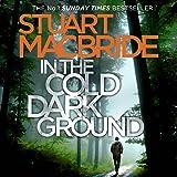 In the Cold Dark Ground: Logan McRae, Book 10
