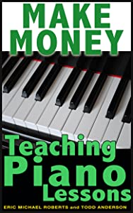 Make Money Teaching Piano Lessons Even If You Are Not The Best Player On The Block