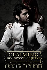 Claiming My Sweet Captive Kindle Edition