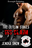 The Outlaw Stakes His Claim (The Grizzly MC Book 5)