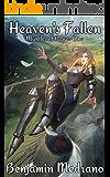 Heaven's Fallen (Mantles of Power Book 1)