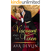 The Viscount and the Vixen: A Steamy Historical Romance (The Somerton Scandals Book 1)