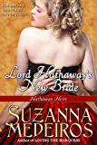 Lord Hathaway's New Bride (Hathaway Heirs Book 2)