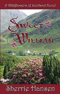 Sweet William (Wildflowers of Scotland Book 5)