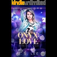 Onyx: Love