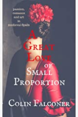 A Great Love of Small Proportion (CLASSIC HISTORY Book 8) Kindle Edition